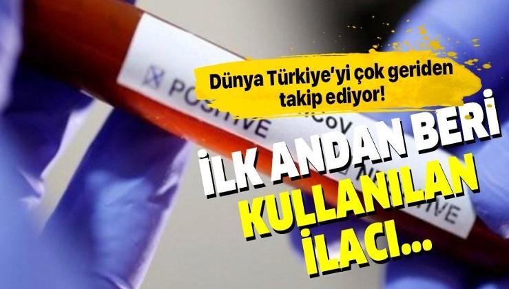 Dünya Türkiye'yi çok geriden takip ediyor! Koronavirüs ile ilgili yeni keşfedilen ilaç Türkiye'de ilk andan beri kullanılıyordu!