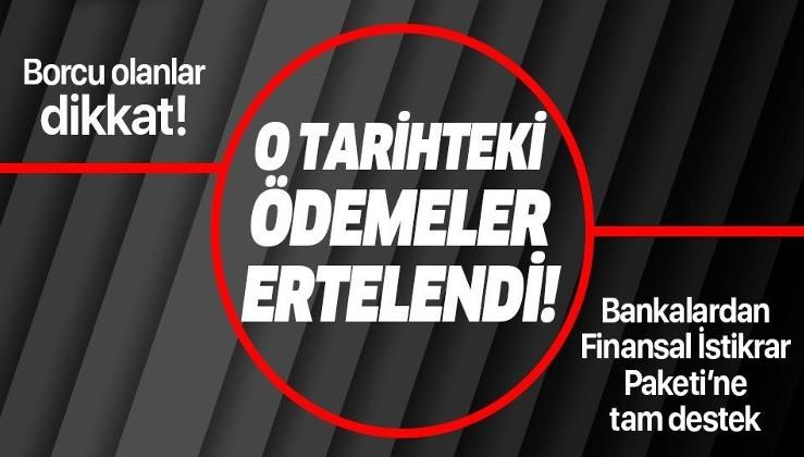 Son dakika: Ziraat Bankası, Vakıfbank, Halkbank ve İş Bankası'ndan flaş açıklama: Kredi ödemeleri ertelendi!