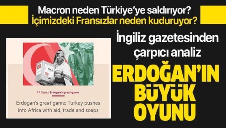 Financal Times Türkiye'nin Afrika'daki atılımını yazdı: Erdoğan'ın büyük oyunu