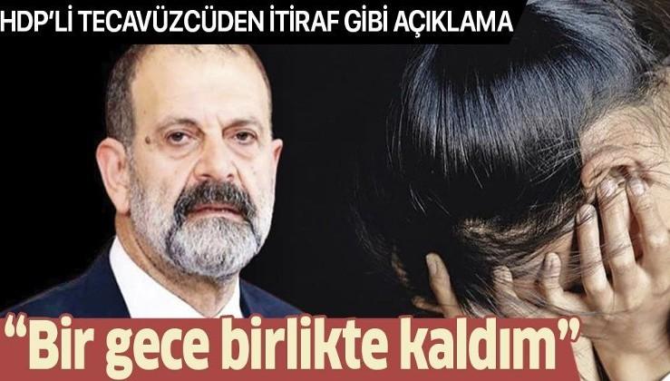 """HDPKK'lı tecavüzcü Tuma Çelik'ten itiraf gibi açıklama: """"Evde bir gece birlikte kaldım"""""""