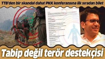 TTB ihaneti çuvala sığmıyor: Terör örgütü PKK'nın düzenlediği konferansa katılacak!