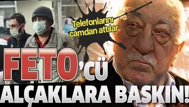 İstanbul'da FETÖ operasyonu: Polisleri gören şüpheli, cep telefonlarını pencereden attı