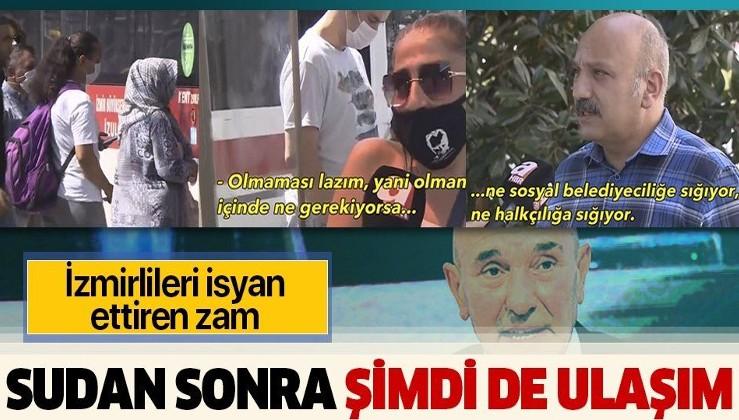 """İzmir ulaşımında """"aktarma ücretleri"""" değişti! Ulaşıma zam yapan CHP'li başkan Tunç Soyer'e tepki büyük"""