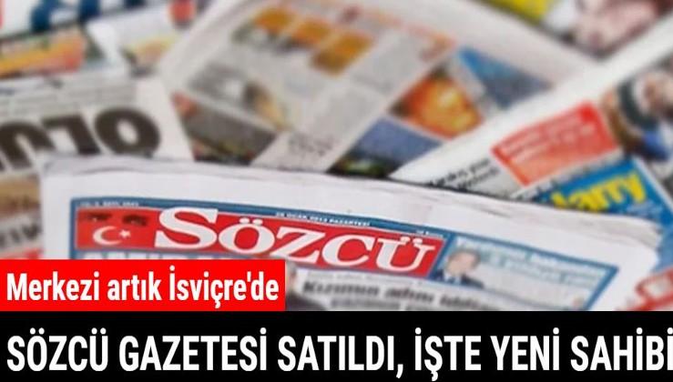 Sözcü Gazetesi İsviçreliye satıldı