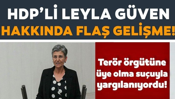 Son dakika: Leyla Güven'e 22 yıl 3 ay hapis cezası