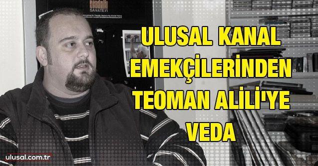 Ulusal Kanal emekçilerinden Teoman Alili'ye veda