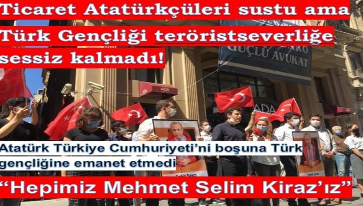 Atatürk vatanı boşuna gençliğe emanet etmedi: Ticaret Atatürkçüleri sustu/Türk Gençliği teröristseverliğe sessiz kalmadı!