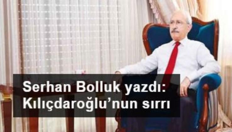 Kılıçdaroğlu'nun sırrı
