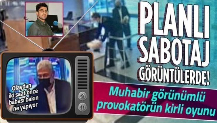 Muhabir görünümlü provokatör Musab Turan'ın planlı sabotajı! Görüntüler ortaya çıktı...