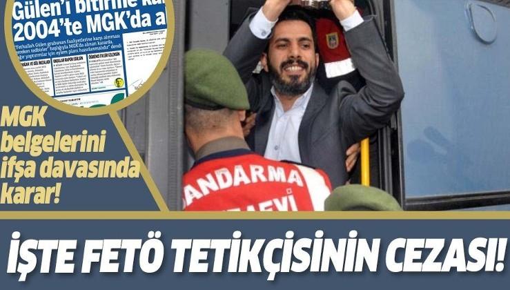 Son dakika: MGK belgelerini ifşa davasında karar! FETÖ'cü Mehmet Baransu'nun cezası belli oldu