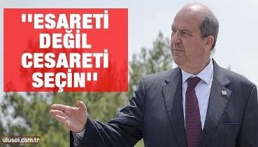 Cumhurbaşkanı Adayı ve Başbakan Ersin Tatar: ''Esareti değil, cesareti seçin''
