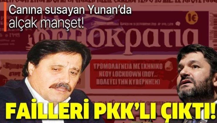 Yunan paçavrası 'Dimokratia'nın yazar kadrosunda PKK'lı isimler var!
