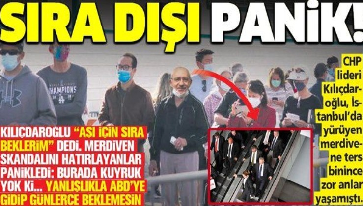 """""""Aşı için sıra beklerim"""" diyen Kemal Kılıçdaroğlu'ndan sıra dışı panik! Akıllara yürüyen merdiven skandalı geldi..."""
