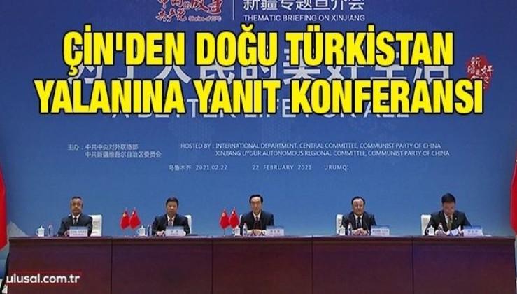 Çin'den Doğu Türkistan yalanına yanıt konferansı