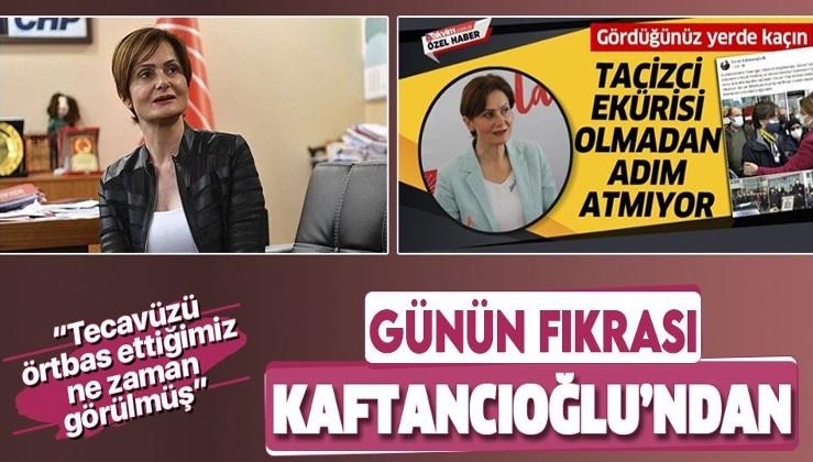 """Günün fıkrası CHP İl Başkanı Canan Kaftancıoğlu'ndan: """"Tecavüzü örtbas ettiğimiz ne zaman görüldü?"""""""