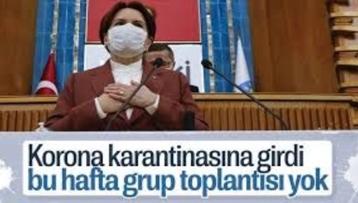 Meral Akşener koronavirüs karantinasında! İYİ Parti, grup toplantısı iptal!