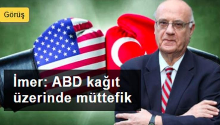 'Türkiye ABD'nin düşmanca tavrına karşılık vermeli'