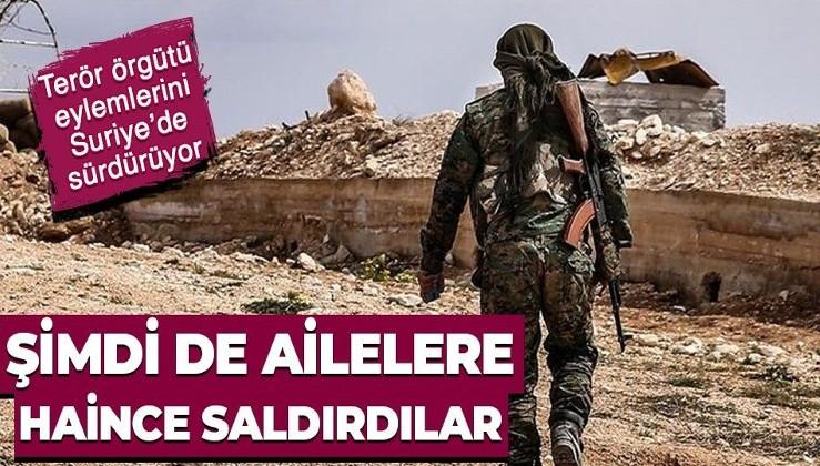 Terör örgütü YPG-PKK Suriye'de şimdi de ailelere saldırıyor!