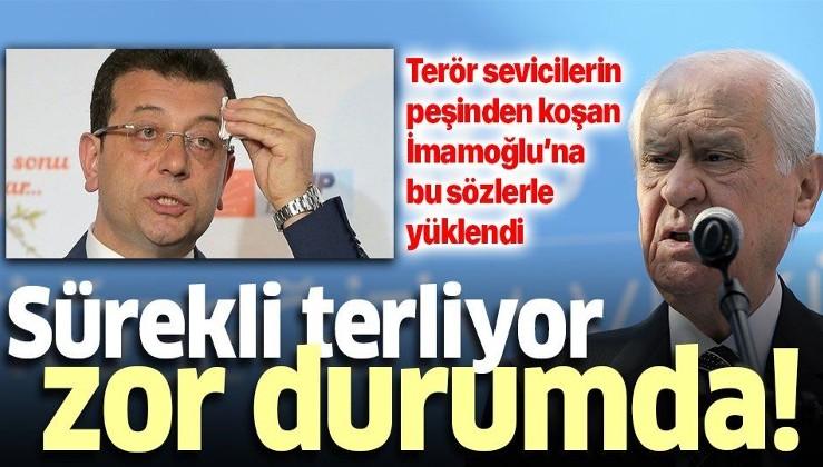 MHP lideri Devlet Bahçeli'den İmamoğlu'na: Sürekli terliyor, zor durumda.