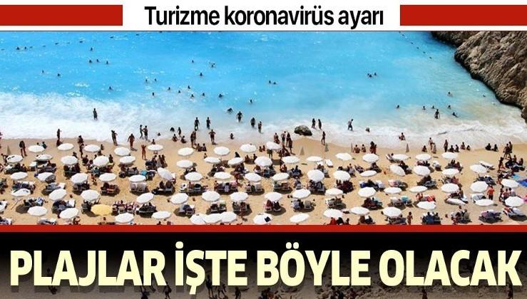 Turizme koronavirüs ayarı! Plajlar işte böyle olacak!