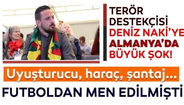 SON DAKİKA: Terör destekçisi futbolcu Deniz Naki'ye şok! Tutuklandı...