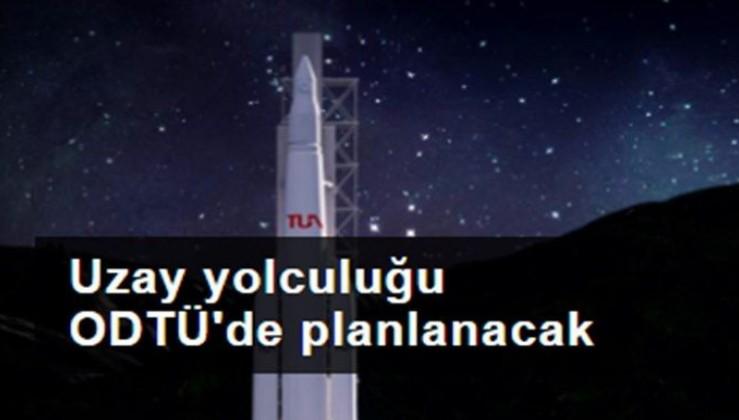 Uzay yolculuğu ODTÜ'de planlanacak