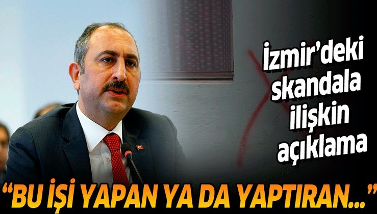 Adalet Bakanı Abdulhamit Gül'den İzmir'de Alevi vatandaşın evinin duvarına yazı yazılması olayına ilişkin açıklama.