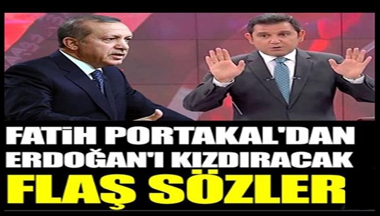 Erdoğan'ı kızdıracak flaş sözler