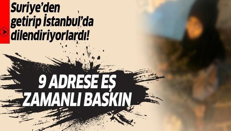 Son dakika: İstanbul'da dilencilik şebekesine operasyon: Çocukları ailelerinden kiralayıp dilendirdiler