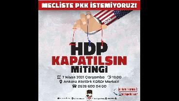 HDP KAPATILSIN MİTİNGİNDE BULUŞUYORUZ!