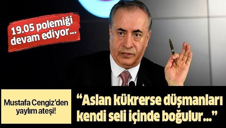 """Mustafa Cengiz'den yaylım ateşi! """"Aslan kükrerse düşmanları kendi seli içinde boğulur""""."""