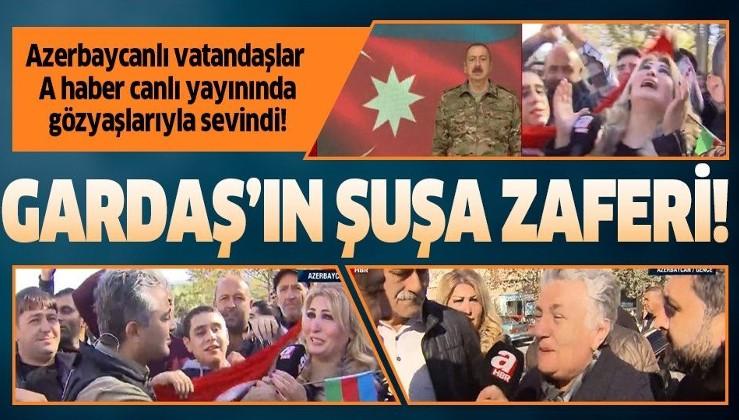 Karabağ'ın kalbi Şuşa kenti işgalden kurtarıldı! Azerbaycanlı vatandaşlar canlı yayında gözyaşlarıyla sevindi