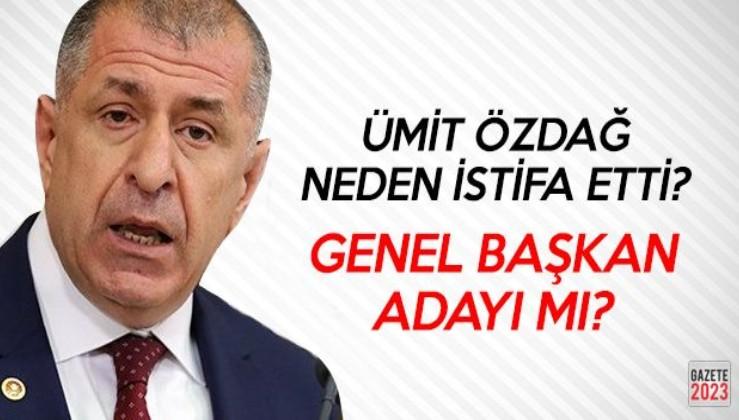 İYİ Parti'de şok: Ümit Özdağ istifa etti