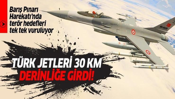 Türk savaş uçakları Barış Pınarı Harekatı'nda 30 kilometre derinliğe girdi.