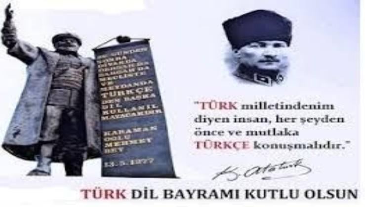 """""""Türk Dil Bayramı"""" """"Türk demek,Türkçe demektir.Ne mutlu Türküm diyene.."""""""