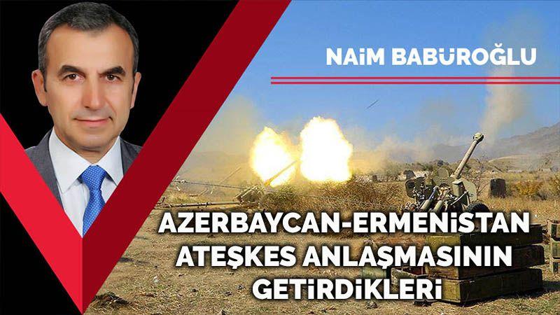 Azerbaycan-Ermenistan ateşkes anlaşmasının getirdikleri
