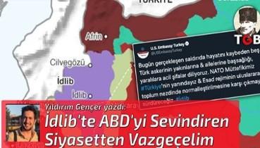 İdlib'de ABD'yi Sevindiren Siyasetten Vazgeçelim