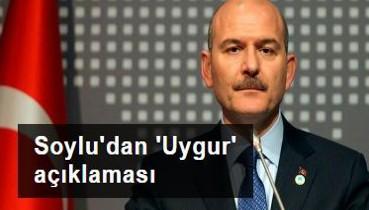 Bakan Soylu'dan 'Uygur' açıklaması