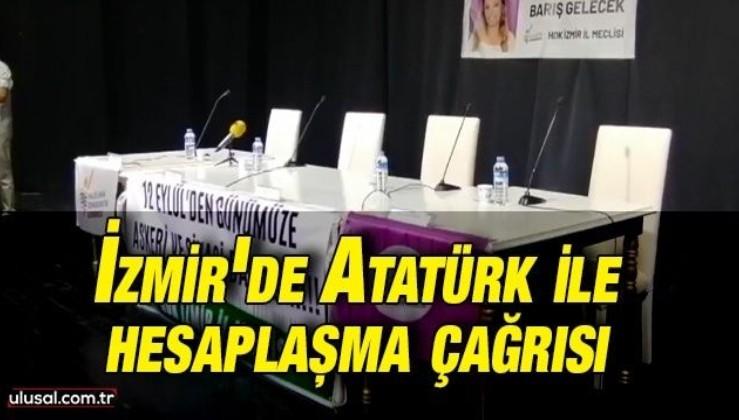 İzmir'de Atatürk ile hesaplaşma çağrısı: CHP'li Konak Belediyesi Kandil'e bağlı HDK'ye salon tahsis etti