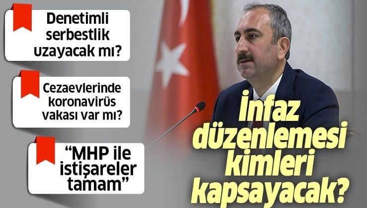 Son dakika: Adalet Bakanı Abdülhamit Gül'den flaş infaz düzenlemesi açıklaması.