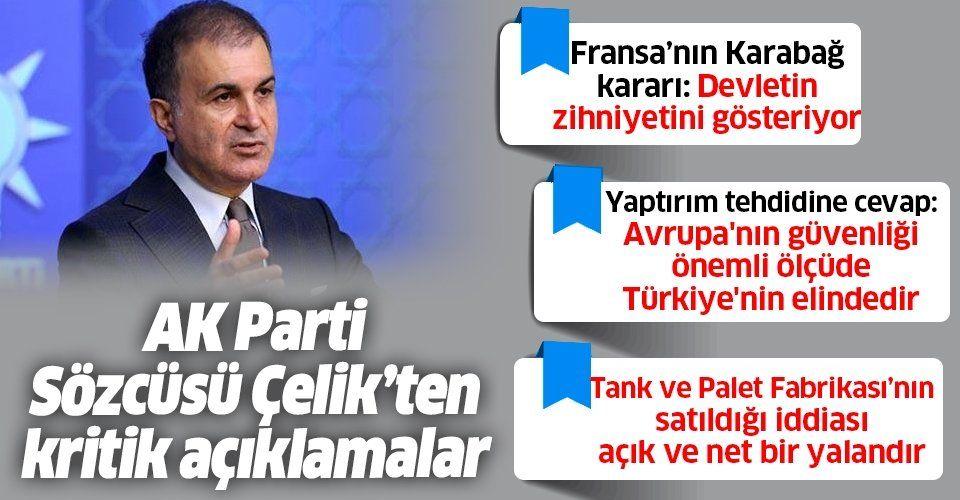 Son dakika: AK Parti Sözcüsü Ömer Çelik'ten MKYK ve MYK Toplantısı sonrası önemli açıklamalar