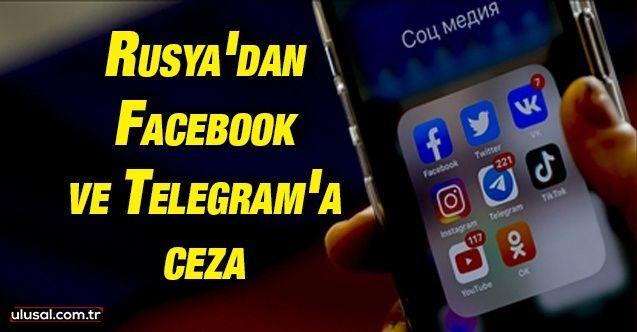 Rusya Facebook ve Telegram'a para cezası kesti