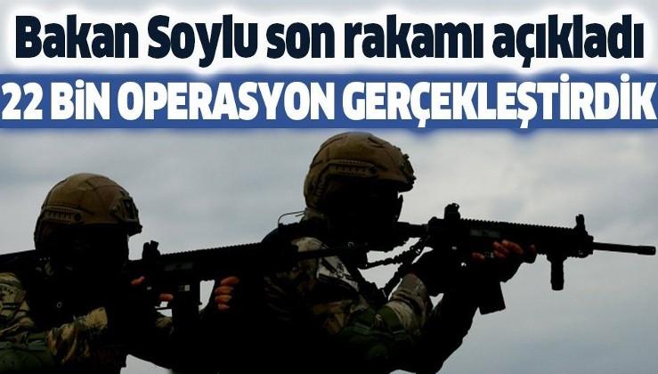 Son dakika: İçişleri Bakanı Soylu açıkladı: 22 bin operasyon gerçekleştirdik
