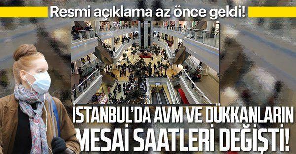 İstanbul'da AVM ve mağazalar saat kaçta kapanacak? Resmi açıklama geldi