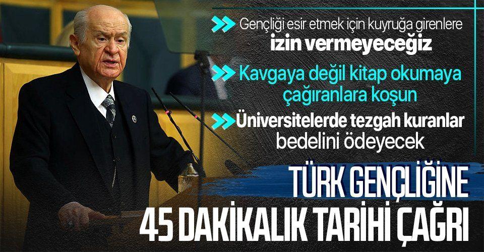 MHP lideri Devlet Bahçeli: Boğaziçi Üniversitesi'nde yeşeren olaylar Türk gençliği üzerinde oynanan oyunları deşifre etmiştir