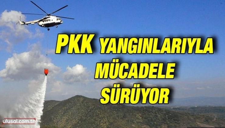 PKK yangınlarıyla mücadele sürüyor