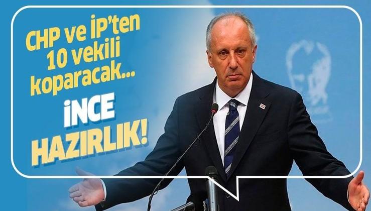 """Kulisleri karıştıran iddia! """"CHP ve İYİ Parti'den 10'a yakın milletvekili Muharrem İnce'nin ''Memleket Hareketi''ne geçecek"""""""