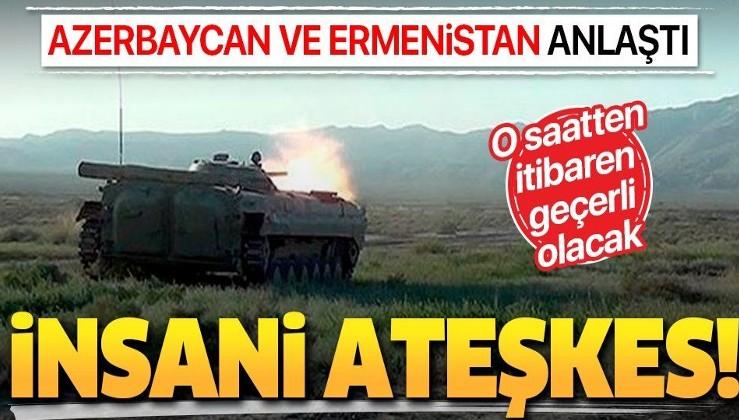 Son dakika: Azerbaycan ve Ermenistan 'insani ateşkesi' kabul etti
