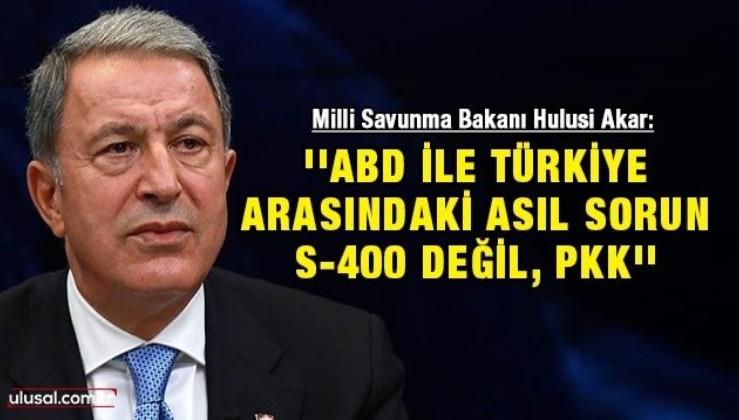 ''ABD ile Türkiye arasındaki asıl sorun S-400 değil, PKK''