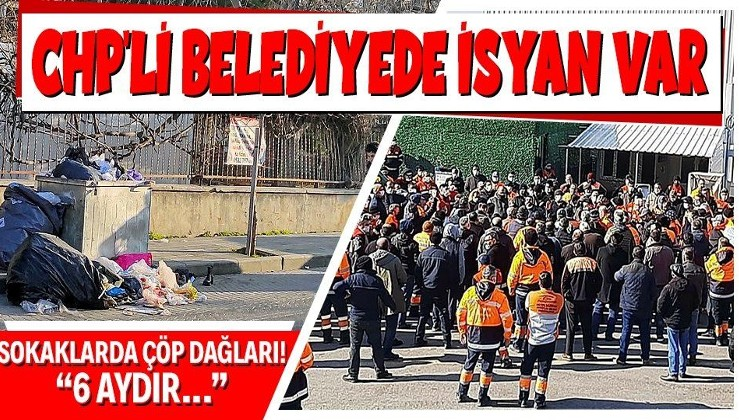CHP'li Maltepe Belediyesi'nde isyan var! İşçiler belediye binasına grev pankartları astı!